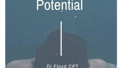 Dj Floyd CPT – Potential