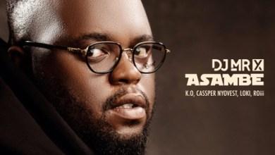 DJ Mr X – Asambe ft. K.O, Cassper Nyovest, Loki & Roiii