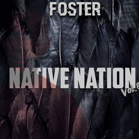Foster Athi – Native Nation Vol 8