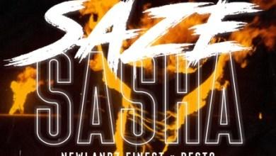 Newlandz Finest – Saze Sasha ft. Resto