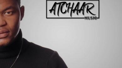 Atchaar Music – Wasishiyelani ft. Sphesihle