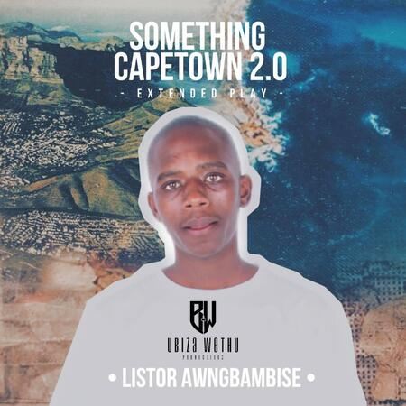 Listor Awngbambise – Something Cape Town EP 2.0