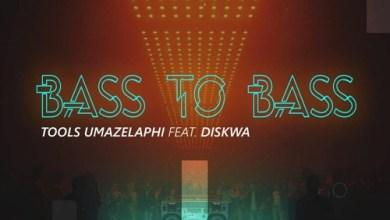Toolz Umazelaphi & Diskwa Bass To Bass Mp3 Download