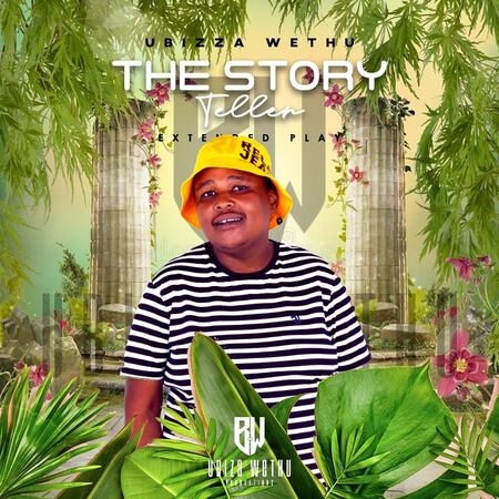 uBizza Wethu – Story Teller EP