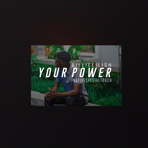 Billie Eilish Your Power (InQfive Special Touch) Mp3 Download