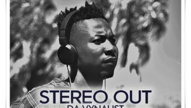 Da Vynalist – Stereo Out Mp3 Download