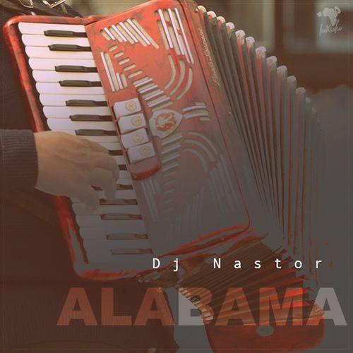 DJ Nastor Alabama Mp3 Download