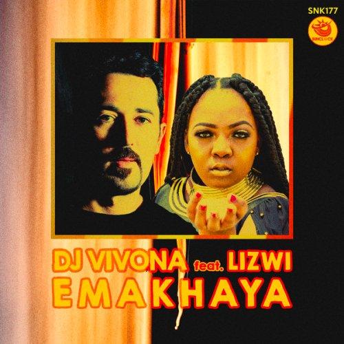 DJ Vivona Emakhaya ft. Lizwi Mp3 Download