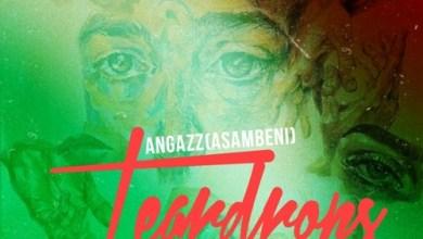 Angazz ft. DJ Deno & Bobstar no Mzeekay – Tear Drops Mp3 Download