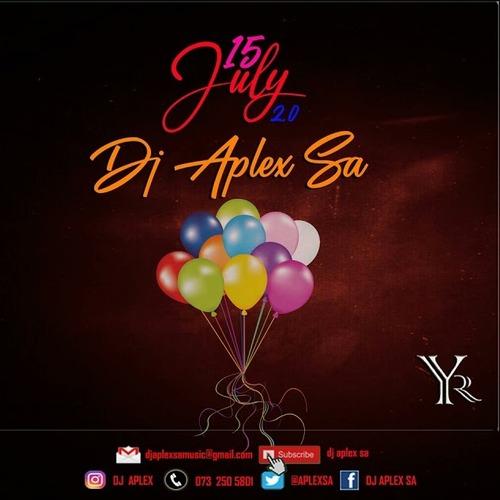 DJ Aplex SA – 15 July 2.0 Mp3 Download