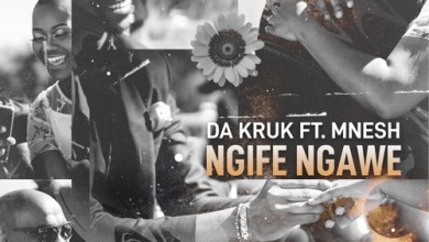 Da Kruk ft. Mnesh – Ngife Ngawe Mp3 Download