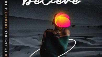 Kaytah ft. Lathoya Bragger & Tony Tee – Believe Mp3 Download