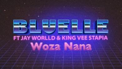 Bluelle ft. Jay Worlld & King Vee Stapia – Woza Nana Mp3 Download