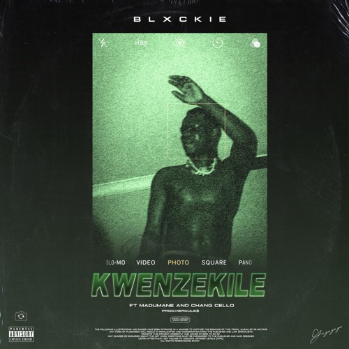Blxckie ft. Madumane & Chang Cello – Kwenzekile Mp3 Download