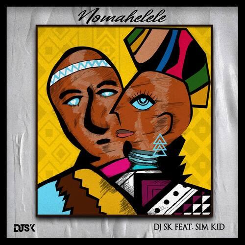 DJ SK – Nomahelele ft. Sim Kid Mp3 Download