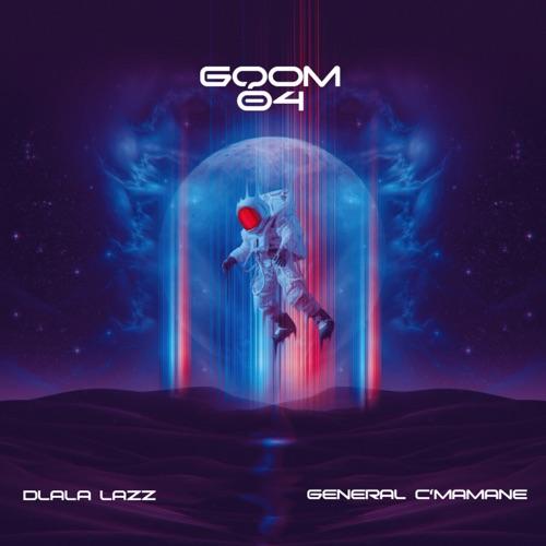 Dlala Lazz & General C'mamane – Gqom 04 Mp3 Download