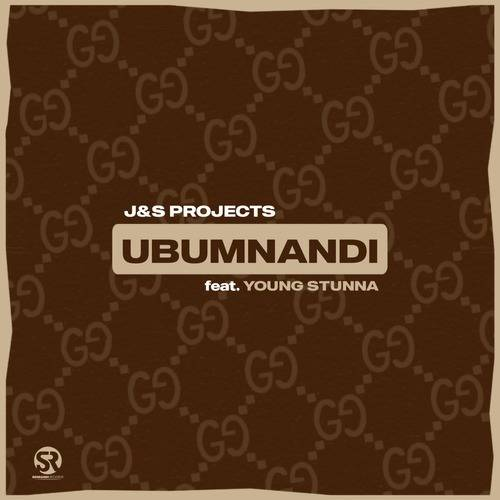 J & S Projects ft. Young Stunna – Ubumnandi Mp3 Download