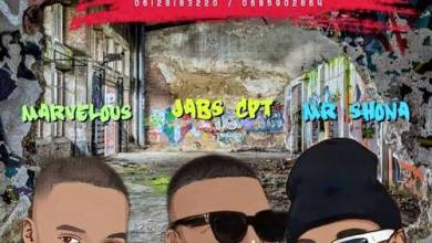 Jabs CPT, Mr Shona & Mavelous ft. Shella – Gqhobi Mp3 Download