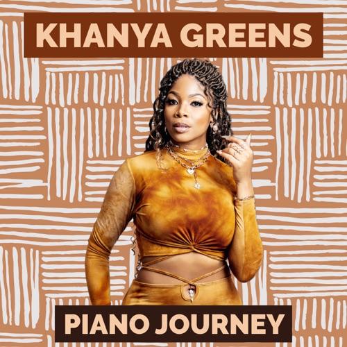 Khanya Greens – Piano Journey (Album) Zip Download