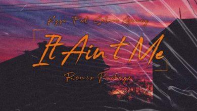 Kygo – It Ain't Me ft. Selena Gomez (Afro Victimz Remix) Mp3 Download