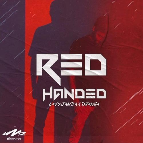 LavyJanda ft. DJ Anga – Red Handed Mp3 Download