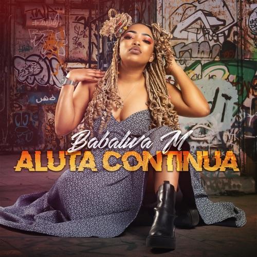 Babalwa M – Aluta Continua (Album) Zip Download