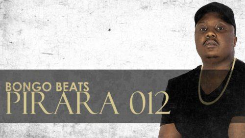Bongo Beats – Pirara 012 Mp3 Download
