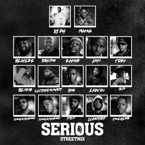 DJ pH ft. Makwa, Blaklez, Reason, Zakwe, Loki, Trevor, Blxckie, Cassper Nyovest, Roii, Lady Du, Saso, Stino Le Thwenny, Touchline, Kid X & 2lee Stark – Serious (Street Remix) Mp3 Download