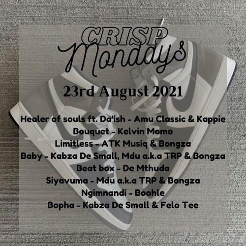 Legendary Crisp – Crisp Mondays (23rd August 2021) Mp3 Download