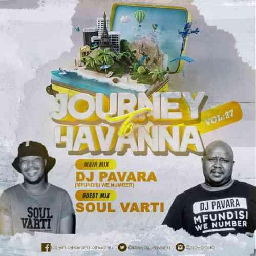 Mfundisi We Number (DJ Pavara) – Journey To Havana Vol 27 Mix