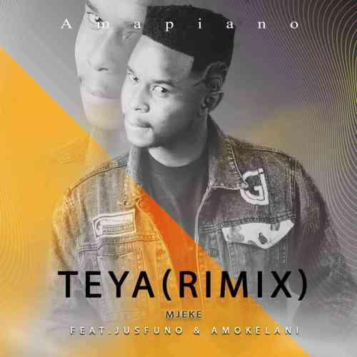 Mjeke (J Logic) – Teya (Remix) ft. Jus Funo & Amukelani