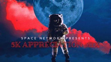 Space Network – 5K Appreciation Mix