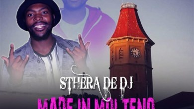 Sthera De DJ - Made In Molteno EP Zip Download