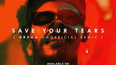 The WeeKnd – Save Your Tears (Drega Unofficial Remix)