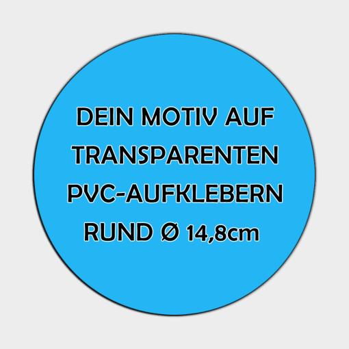 Transparente Aufkleber Rund 14,8cm