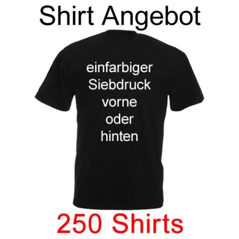 250 Shirts einfarbig bedruckt mit deinem Motiv
