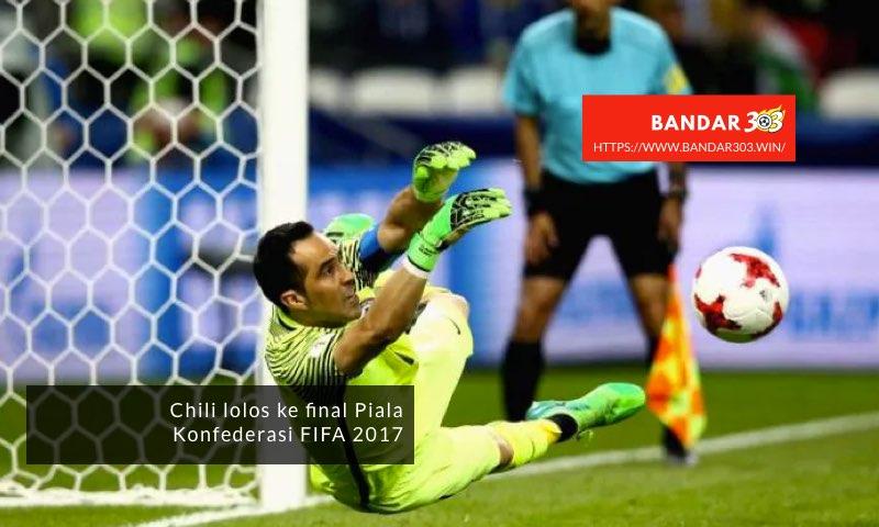 Chili lolos ke final Piala Konfederasi FIFA 2017
