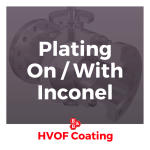 plating on with inconel