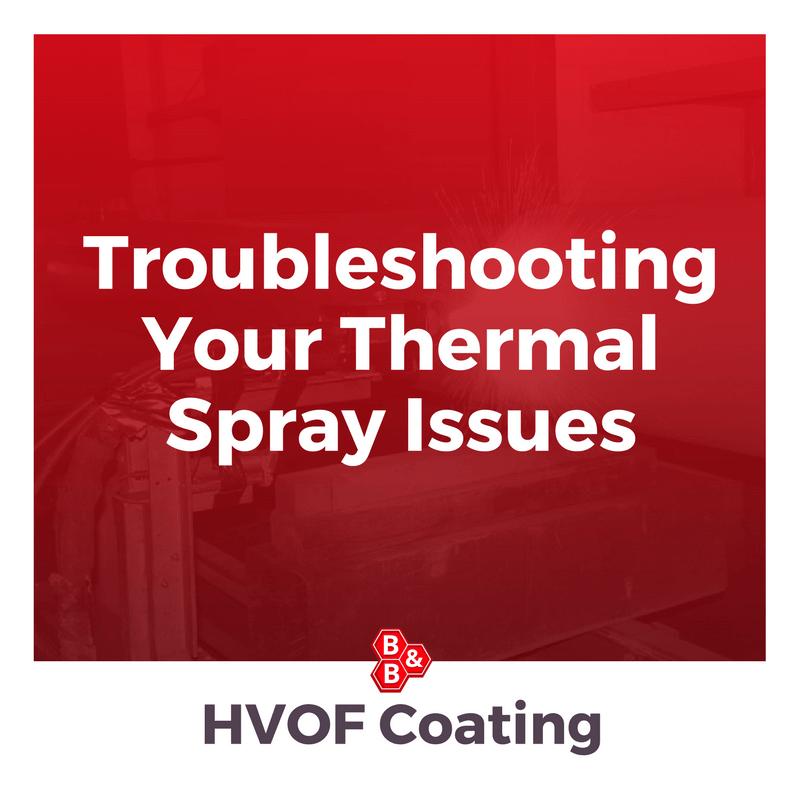 troubleshooting thermal spray issues