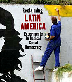 Reclaiming a Continent: Latin American Experiments in ...