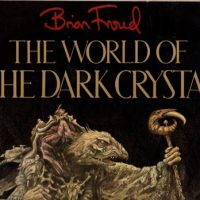 Brian Froud's World of the Dark Crystal