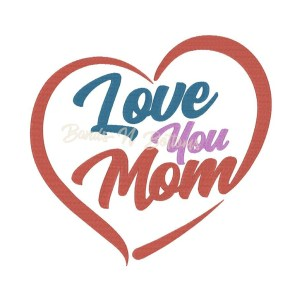 Love Mom embroidery