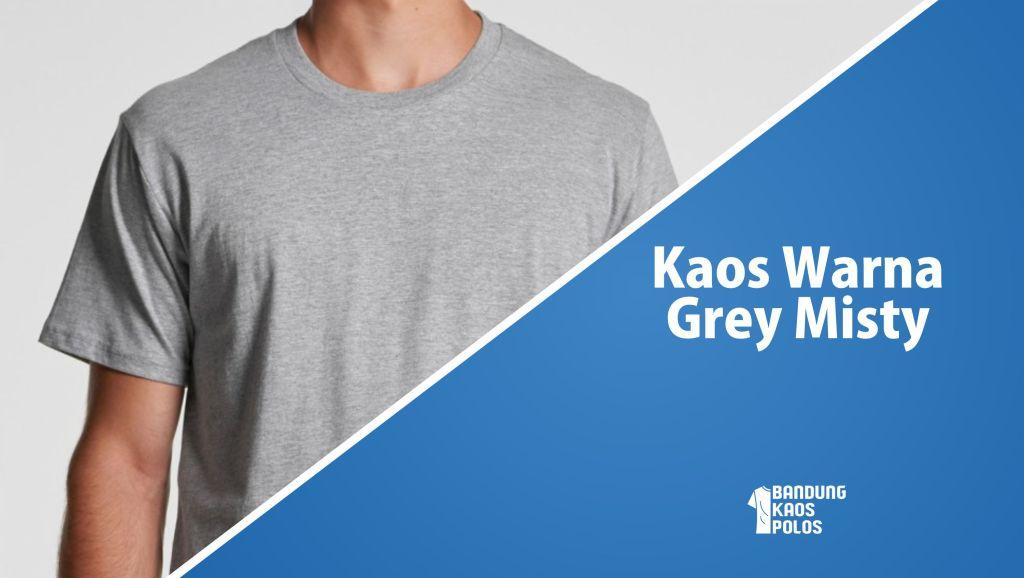 kaos grey misty