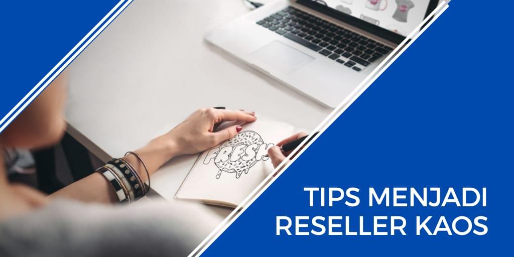 tips menjadi reseller kaos