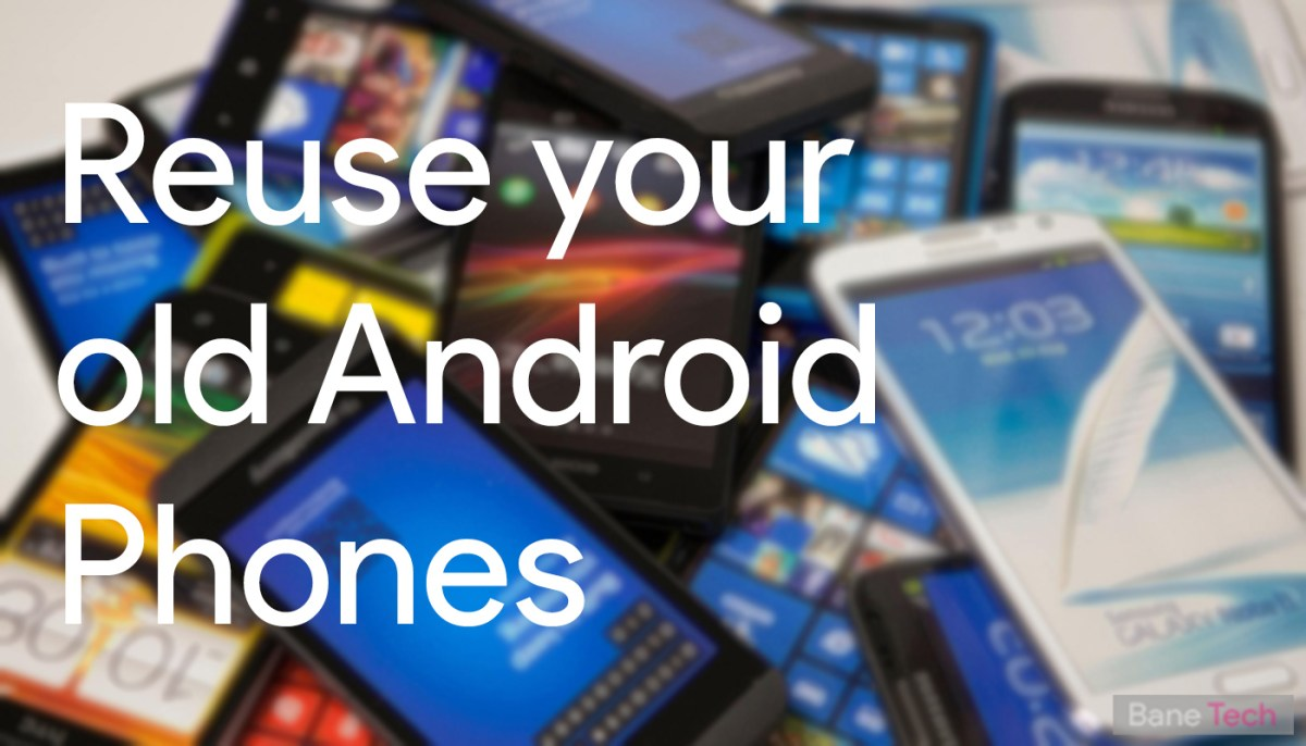 5 ways to re-use your old smartphone