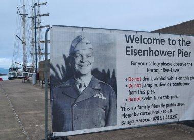 General Dwight D. Eisenhower, Eisenhower Pier in Bangor Northern Ireland