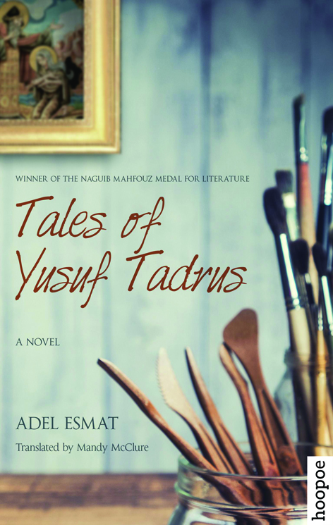 Tales of Yusuf Tadrus by Adel Esmat