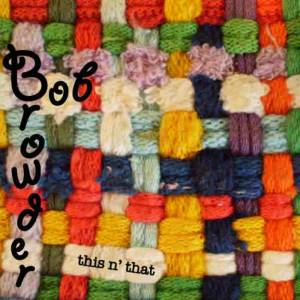 a woven potholder ith the words : Bob Browder this n' that