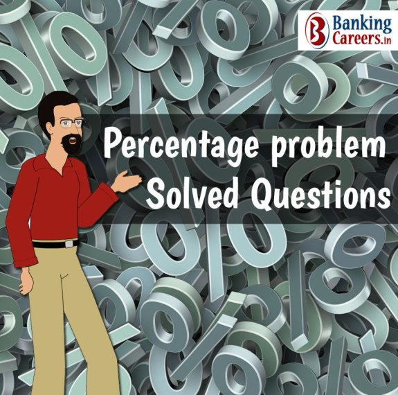 Percentage Solved Questions For IBPS  SBI and Other Bank Exams     Percentage Solved Questions For IBPS  SBI and Other Bank Exams   Page 7