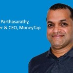 Interview with Bala Parthasarathy, Co-founder & CEO, MoneyTap